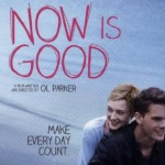 Now is Good ganha seu primeiro trailer