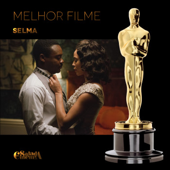 Oscar 2015 | Selma – Ava DuVernay