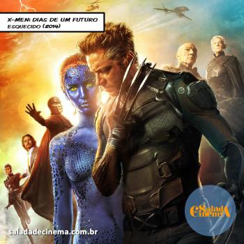 Marvel no Cinema | X-Men: Dias de Um Futuro Esquecido