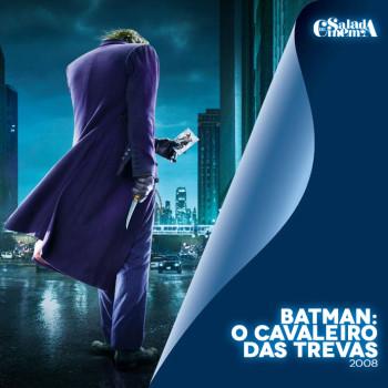 DC no Cinema   Batman: O Cavaleiro das Trevas