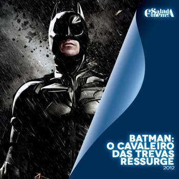 DC no Cinema | Batman: O Cavaleiro das Trevas ressurge