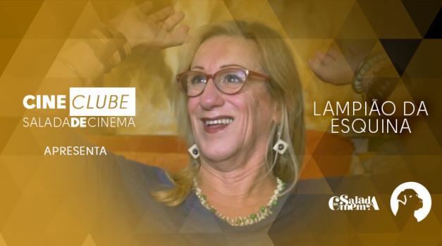 Cineclube Salada de Cinema apresenta Lampião da Esquina